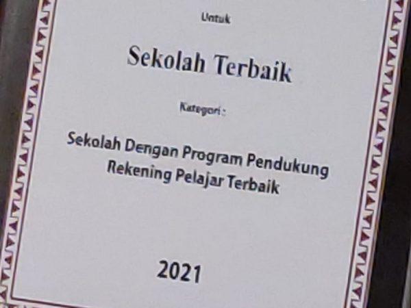 SMAN 1 BANJAR AGUNG SEKOLAH TERBAIK PROGRAM PENDUKUNG REKENING PELAJAR TERBAIK TAHUN 2021